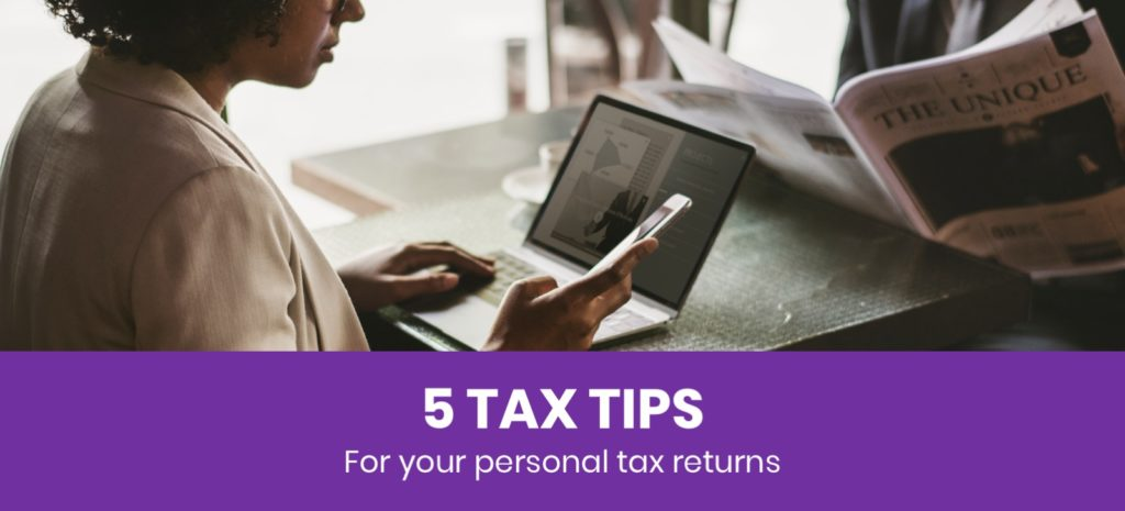 Personal Tax Returns - 5 Top tips